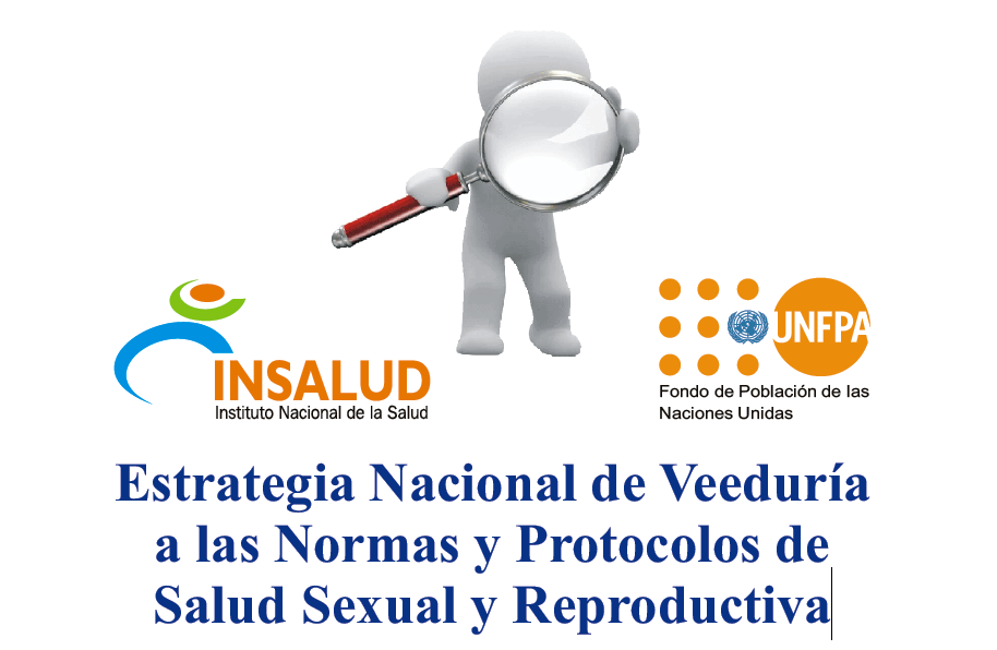 Estrategia Nacional de Veeduría a las Normas y Protocolos de Salud Sexual y Reproductiva